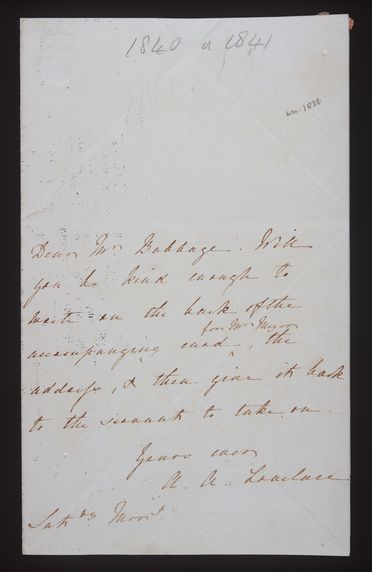 96/203/2 Letters (2), from Countess Ada Lovelace to Charles Babbage, paper, England, 1838-1847