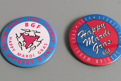 97/110/6 Badge, 'Happy Mardi Gras BGF', metal/plastic, Australia, 1994