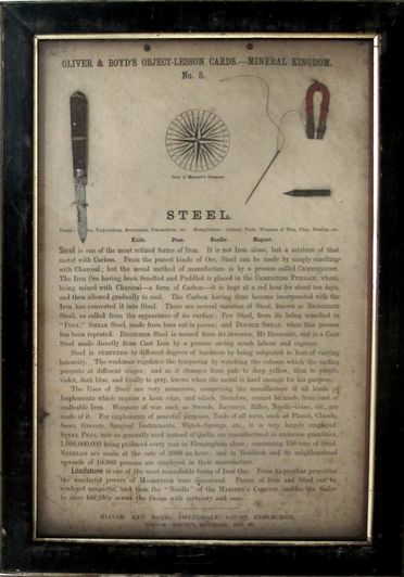 P443 Object lesson card, part of collection, 'Steel', framed, metal / cardboard / glass / wood / paper, published by Oliver and Boyd, Edinburgh, Scotland, 1880-1884