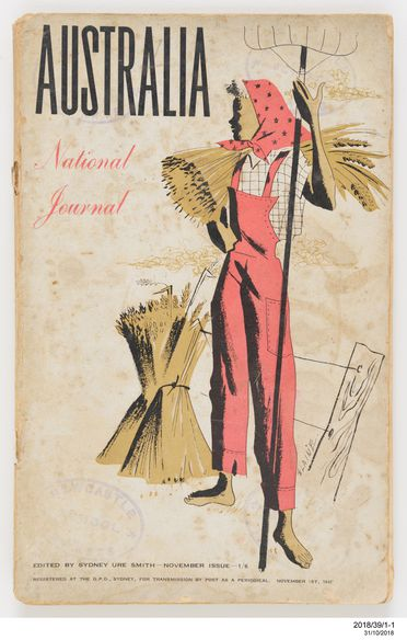 2018/39/1 Journals (20), 'Australia National Journal', paper, colour photo-lithographic engraved covers, various cover designers, printed by Benjamin Waite of Waite & Bull, published by Sydney Ure Smith, Sydney, New South Wales, Australia, November 1942 - February 1947
