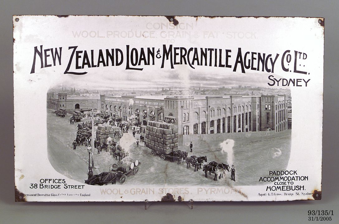 93/135/1 Advertising sign, for the New Zealand Loan & Mercantile Agency Co Ltd, Sydney, enamelled steel, Permanent Decorative Glass Co, Lancaster, England, 1907-1920. Click to enlarge.