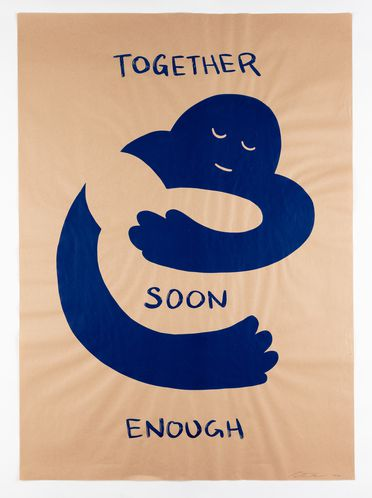 2020/77/1 Posters (3), 'Together Soon Enough', screen print, 80gsm kraft paper, Peter Drew, Adelaide, South Australia, 2020