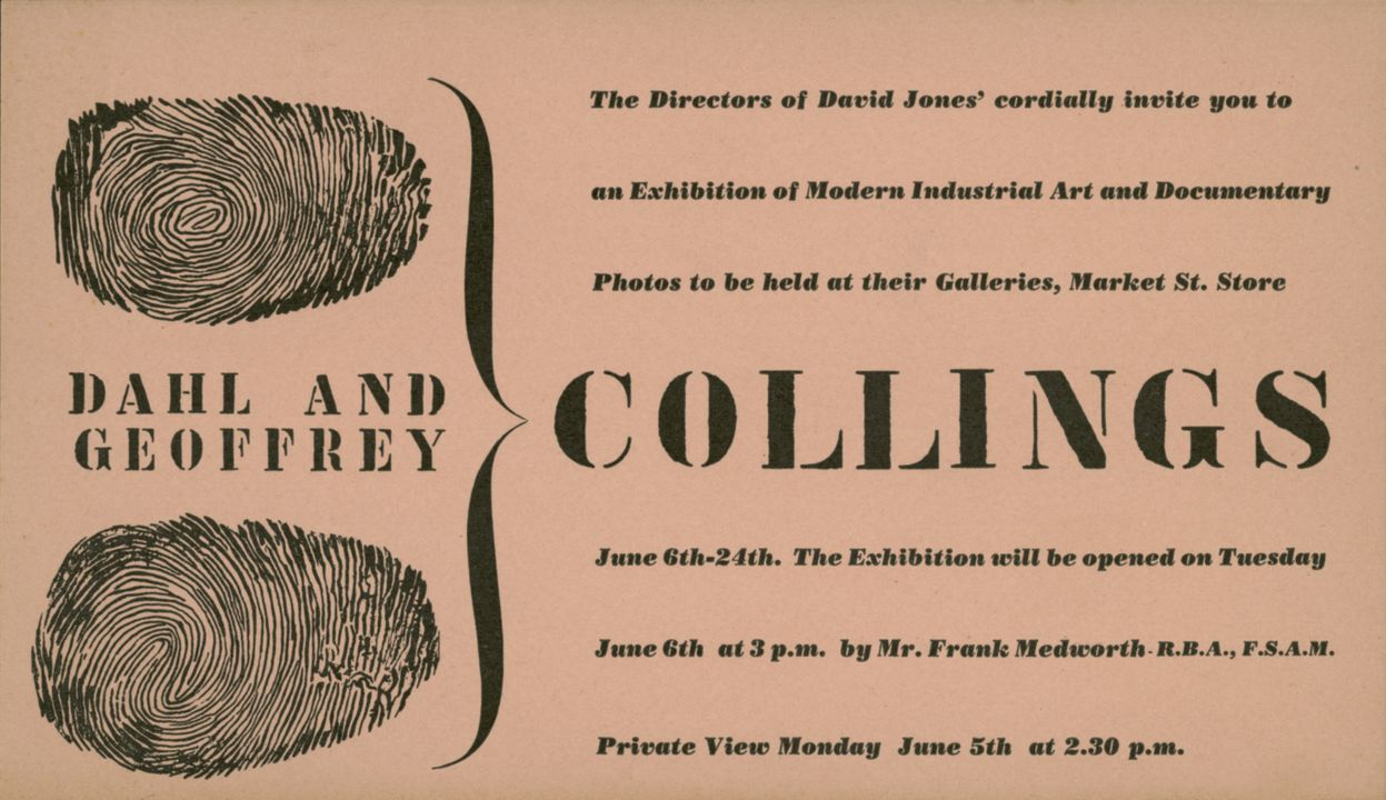 92/191-22/4 Invitation, to exhibition of industrial art and documentary photos by Dahl and Geoffrey Collings at the David Jones Gallery, 1939.. Click to enlarge.