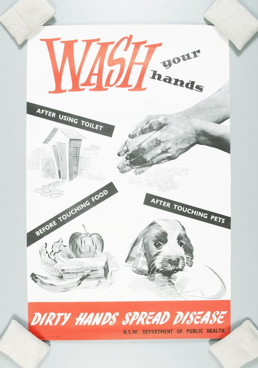 2002/101/3 Poster, 'Wash your hands', health, paper, printed by V C N Blight, Government Printer, Sydney, produced by the New South Wales Department of Public Health, New South Wales, Australia, c. 1955. Click to enlarge.