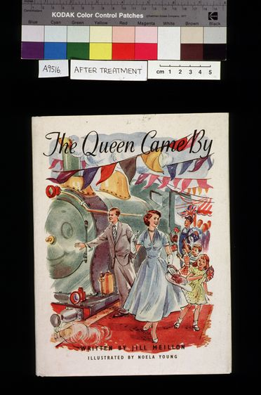 A9516 Book, 'The Queen Came By', written by Jill Meillon, illustrated by Noela Young, 1v, illustrated (some colour), dust jacket inscribed, published by Uresmith, Australia, 1954 (OF).