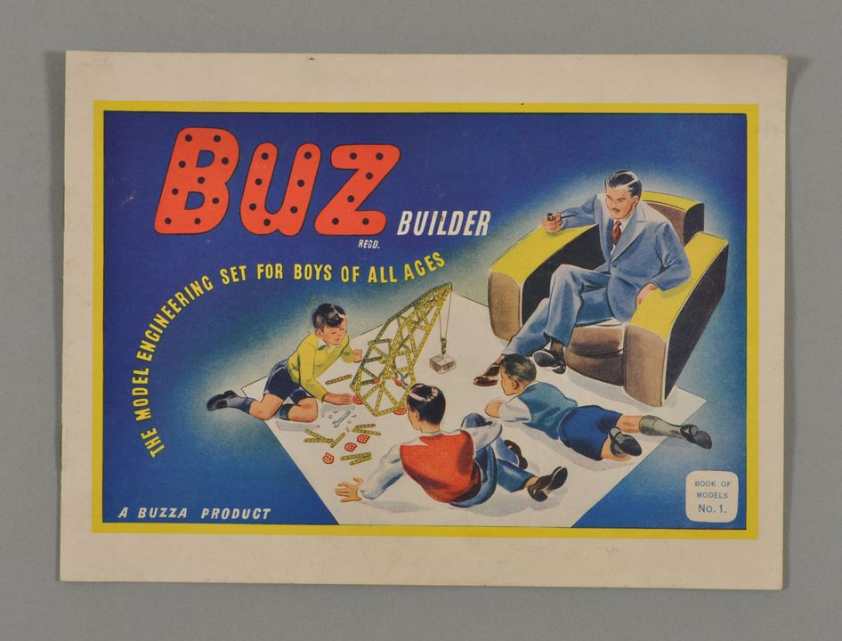 2013/120/213 Instruction book, 'Buz Builder The Model Engineering Set for Boys of All Ages', for Set No.1, paper, made by Buzza Products, Artarmon, New South Wales, Australia, 1948-1970. Click to enlarge.