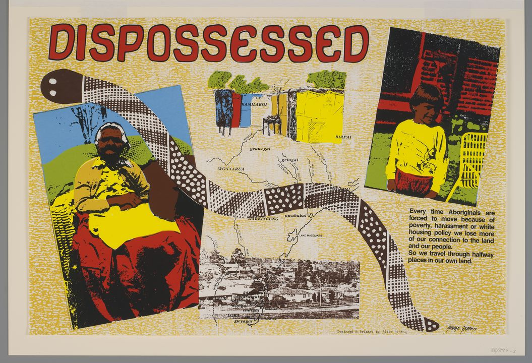 86/1147-3 Poster, 'Dispossessed', ink on paper, designed and printed by Alice Hinton-Bateup at Garage Graphix, Mt Druitt, New South Wales, Australia, 1985-1986. Click to enlarge.