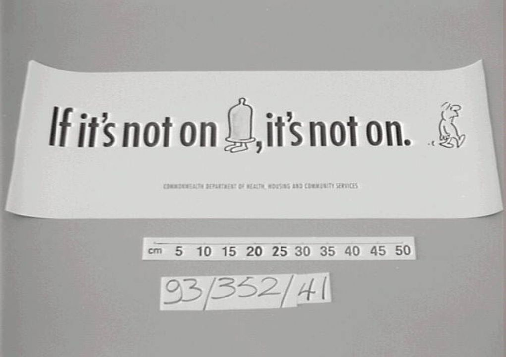 93/352/41 Poster, 'If it's not on, it's not on', paper, designed by Ron Tandberg, made by Commonwealth Department of Health, Housing and Community Services, Australia, c.1991. Click to enlarge.