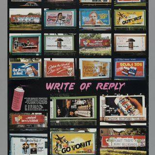 2003/77/1 Poster, anti cigarette and alcohol advertising, 'Write of reply', produced by BUGA UP (Billboard Utilising Graffitists Against Unhealthy Promotions), Sydney, New South Wales, Australia, c. 1983 - 1984
